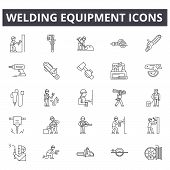 Welding Equipment Line Icons, Signs Set, Vector. Welding Equipment Outline Concept, Illustration: Eq poster