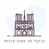 Notre-dame De Paris City Line Style Illustration. Old And Famous Notre-dame De Paris In Paris. Franc poster