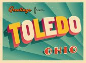Vintage Touristic Greeting Card - Toledo, Ohio - Vector EPS10. Grunge effects can be easily removed