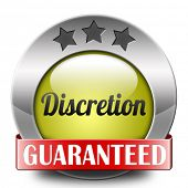 discretion guaranteed top secret and confidential personal information discreet icon or button