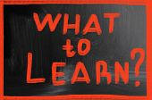 What To Learn?
