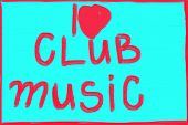 I Love Club Music