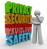 Privacy, security, protection and safety 3d words beside a person thinking about keeping personal in