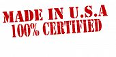 Made In Usa One Hundred Percent Certified
