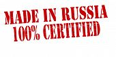 Made In Russia One Hundred Percent Certified