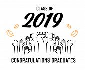 Graduation Day. Class Of 2019 Celebration. Graduates Celebrating And Throwing Their Academic Hats In poster