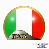 Bright Sticker With Italian Flag. Happy Italy Day Button. Sticker With Flag Of Italy. Made In Italy  poster
