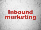 Business concept: Inbound Marketing on wall background