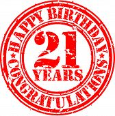Happy Birthday  21 Years Grunge Rubber Stamp, Vector Illustration