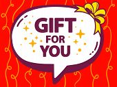 Illustration Of Speech Bubble With Icon Of Gift For You On Red Pattern Background.
