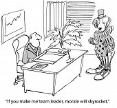 image of morals  - The clown wants to be team leader and morale will skyrocket - JPG