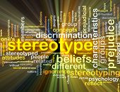 stock photo of stereotype  - Background concept wordcloud illustration of stereotype glowing light - JPG