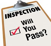 The word Inspection on a checklist attached to a clipboard, and words for the question Will You Pass