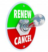 Renew Vs Cancel words on a toggle switch offering the choice for renewal or cancellation of a produc