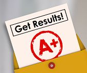 Get Results and letter grade A+ on a report card as good positive outcome of studying, homework and determination to succeed
