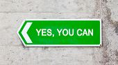 Green Sign - Yes You Can