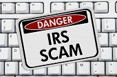 Irs Scam Danger Sign