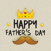 stock photo of moustache  - Beautiful greeting card design for Happy Father - JPG