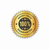 Golden Sticker Money Back With Guarantee 100 Percent Label Stamp Isolated Vector Illustration poster