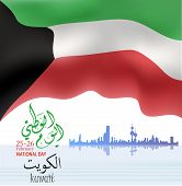 Vector Illustration Of Kuwait Happy National Day 25 Februay. Arabic Calligraphy Translation : Kuwait poster