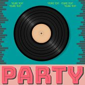 Retro Party Advertising Flyer With Old Vinyl. Old-fashioned Poster Design. Vector Vintage Illustrati poster