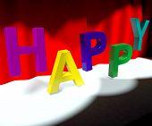 Palavra feliz no palco significado felicidade diversão e alegria