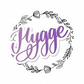 Lets Hygge. Inspirational Quote For Social Media And Cards. Danish Word Hygge Means Cozyness, Relax  poster
