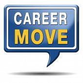 career move and ambition for personal development a nice job promotion or the search for a new job b