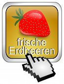 Button fresh strawberry with Cursor - in german