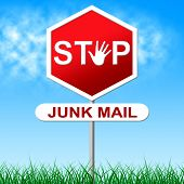 Stop Junk Mail Indicates Spamming Spam And Unwanted
