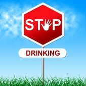 Stop Drinking Represents The Demon Rum And Firewater