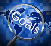 Magnifier Goals Indicates Aspire Inspiration And Magnify