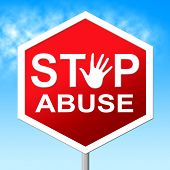 stock photo of indecent  - Stop Abuse Meaning Indecently Assault And Warning - JPG