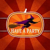 Pumpkin shape retro stylized badge, with black witch on the broomstick and have a party greeting. Ve