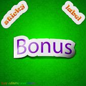 Bonus Icon Sign. Symbol Chic Colored Sticky Label On Green Background. Vector