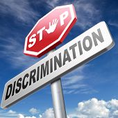 stop discrimination no racism against minorities equal rigths no homophobia or gender discrimination
