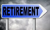 Постер, плакат: retirement ahead retire and pension fund or plan golden years