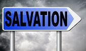 salvation follow jesus and god to be rescued save your soul sign with text and word poster