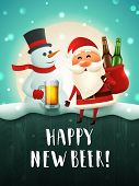 Santa And Snowman Beer Poster For New Year Party. Christmas Characters With Beer Mug And A Sack With poster