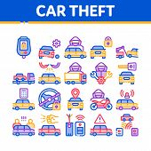 Car Theft Collection Elements Icons Set Vector Thin Line. Car Theft On Truck, Thief Silhouette Near  poster