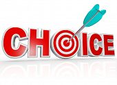 The word Choice with a target hitting a bulls-eye in the letter O to represent the best, ideal optio