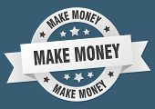Make Money Ribbon. Make Money Round White Sign. Make Money poster