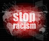 Stop Racism Word On Digital Touch Screen, Social Concept