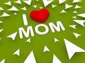 I Love Mom, 3D Green Background