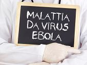 Doctor Shows Information: Ebola In Italian Language