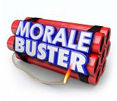 Morale Buster 3d words on a bundle of dynamite sticks to illustrate poor motivation and discouragement