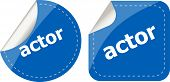 Actor Stickers Set, Icon Button Isolated On White