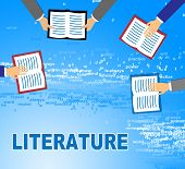 Literature Books Means Literary Texts And Writings poster