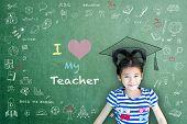 I Love My Teacher Hand Writing Doodle On Chalkboard For Teacher Appreciation Week And World Teacher  poster