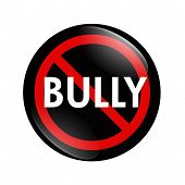 image of stop bully  - A black and red button with word Bully isolated on a white background No Bully button - JPG